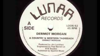 A Country And Western Taoiseach - Dermot Morgan - Vinyl Rip 1992.flv