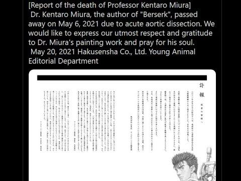 Kentaro Miura, the creator of Berserk, has passed away