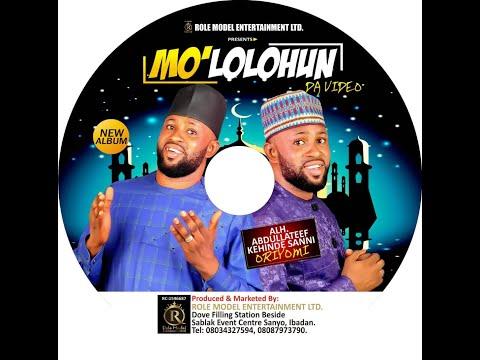 Mo L'Olohun - Alh.  Kehinde Oriyomi Track 1