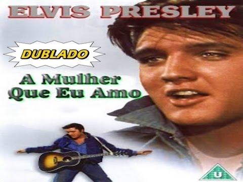 #2 Elvis Presley - A mulher que eu Amo (BR) COMPLETO