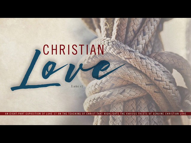 Christian Love-Part 7