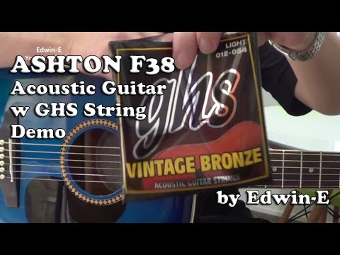Ashton Acoustic Guitar Demo Review w GHS Vintage Bronze Strings