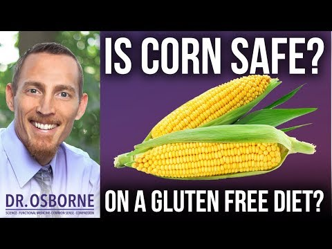 Is Corn Safe for Those Following a Gluten Free Diet?