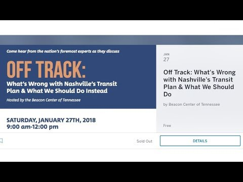 What's Wrong with Nashville's Transit Plan (01/27/18 Beacon Center event) Part 1