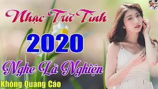 36 Bài Nhạc Vàng Xưa Trữ Tình Bolero Mới Đét KHÔNG QUẢNG CÁO - LIÊN KHÚC Bolero Xuất Sắc Nhất 2020