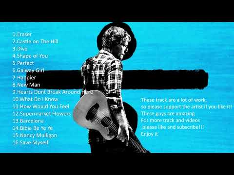 FULL ALBUM Ed Sheeran  Divide
