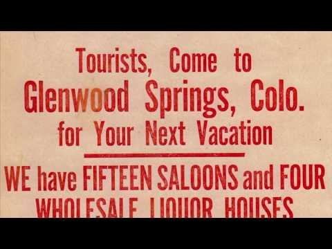 Glenwood Springs - a Resort Town Through and Through