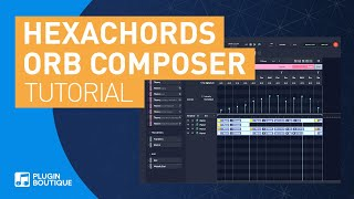 Hexachords Orb Composer Artist S Music Composition Tool | Review of Main Features Tutorial