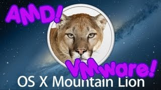 [TUTORIAL] Macintosh OS X Mountain Lion 10.8.3 on AMD Processor! (Hackintosh) [VMWare]