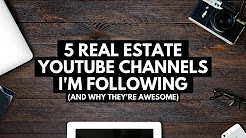 5 Real Estate Investing YouTube Channels I'm Following (And Why They're Awesome)