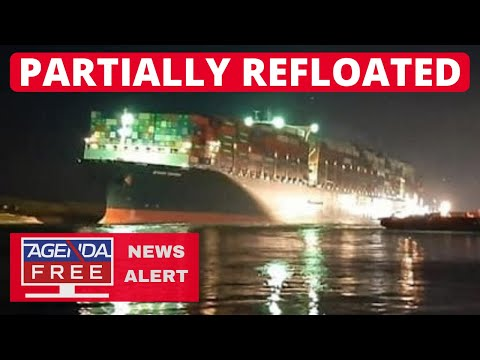 Ever Given Partially Refloated in Suez Canal - LIVE BREAKING NEWS COVERAGE