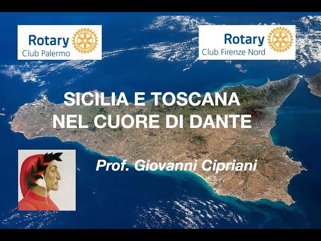 Sicilia e Toscana nel cuore di Dante al Rotary