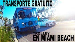 MIAMI BEACH - TRANSPORTE EN TROLLEY GRATIS!!