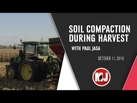 Soil Compaction During Harvest | Paul Jasa | October 11, 2019