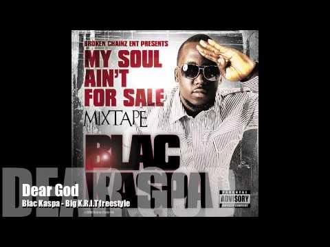 Tampa Rap Blac Kaspa - Dear God