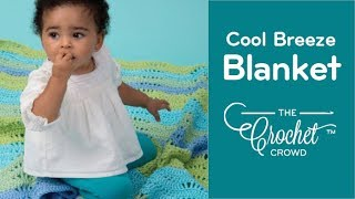 How To Crochet a Baby Blanket: Cool Breeze