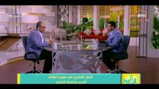 8 الصبح - لقاء مع الكاتب الصحفي محمد مصطفى أبو شامة حول دور مصر فى الملف السوري