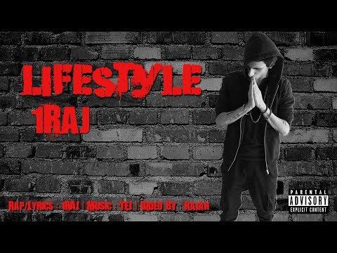 Lifestyle | 1RAJ [Prod. by TEJ] | Full Song | 2018
