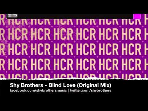 Shy Brothers - Blind Love (Original Mix)