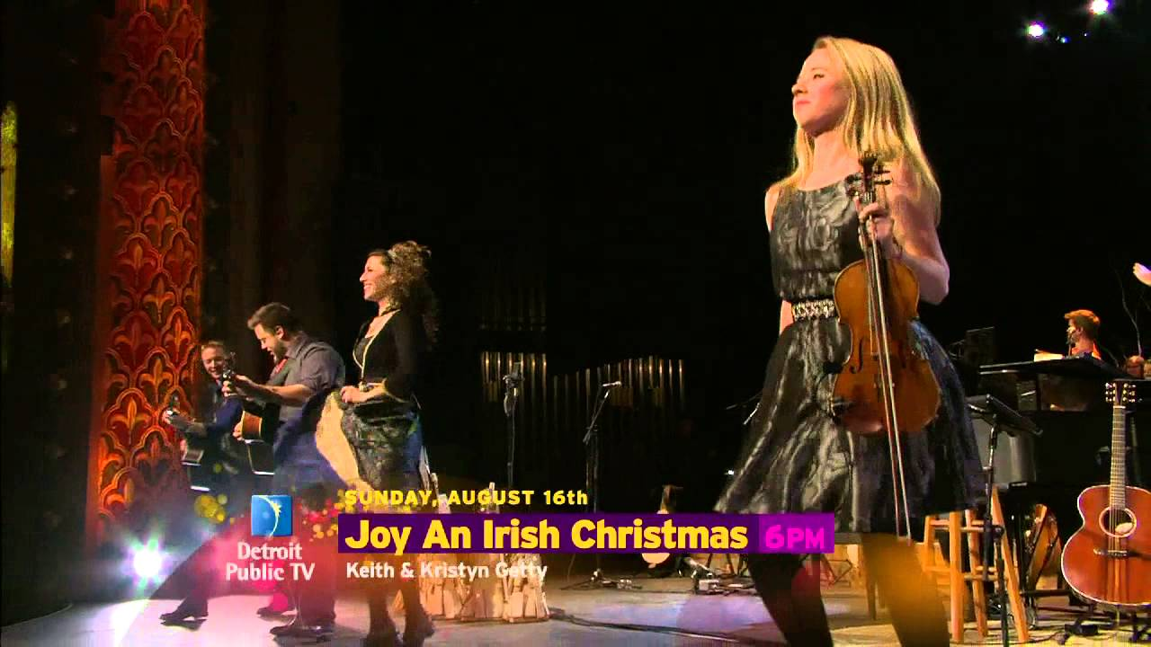 Joy: An Irish Christmas - 8/16/15 - YouTube