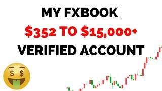 $352 to $15,000+ MyFXBOOK Verified Account | Forex Trading LIVE