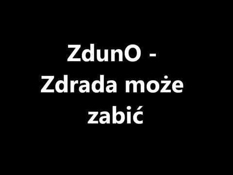 ZdunO - Zdrada może zabic