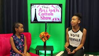 Aniyah Cotton Show Feat. Model /Actress /Author: Chloe Coffer