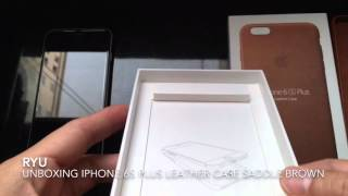 Unboxing iPhone 6s Plus Leather Case Saddle Brown