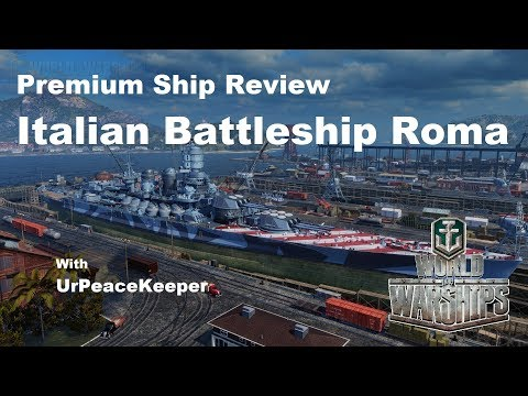 Premium Ship Review - Italian Battleship Roma