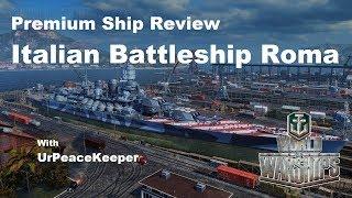 Premium Ship Review - Italian Battleship Roma