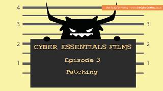 IASME Cyber Essentials: Ep 3 -  Patching