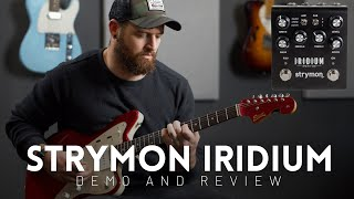 Strymon Iridium Demo & Review - Should you buy this instead of an HX Stomp?