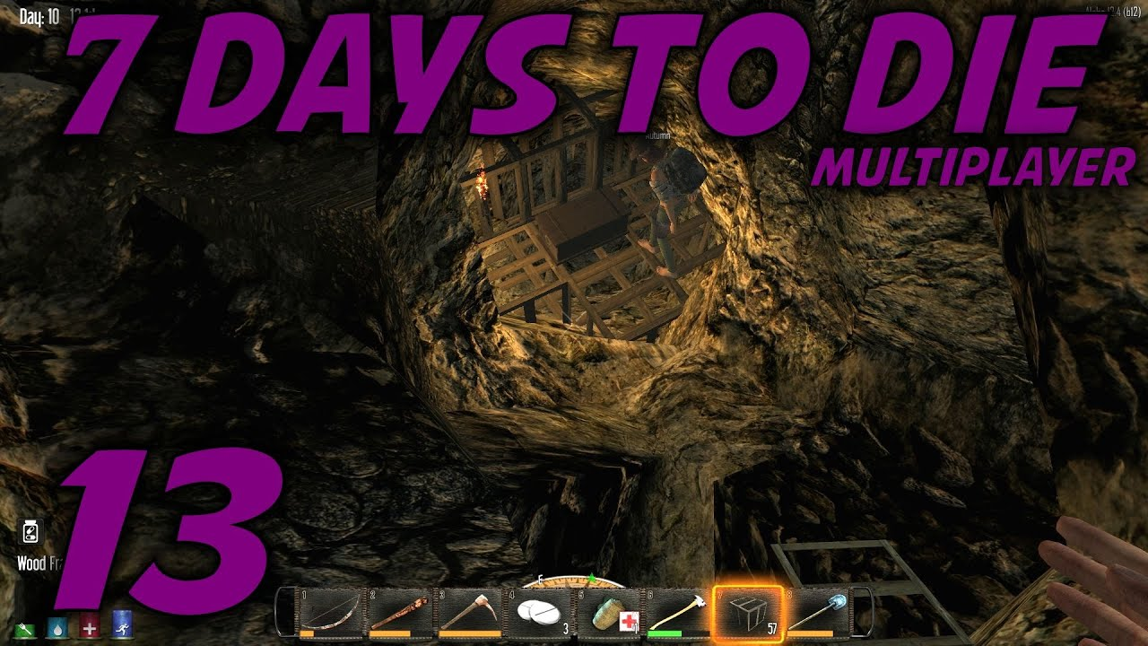 7 Days To Die Alpha 12 Husband Wife Multiplayer Lets Play S 12 Ep 13 To The Caves
