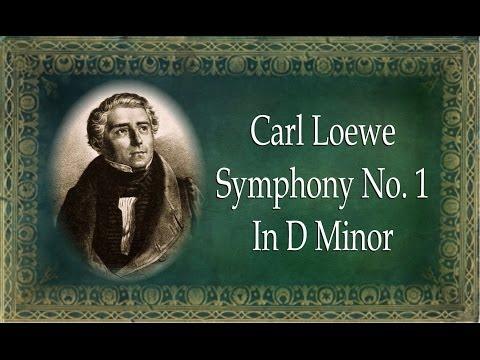 Loewe - Symphony No. 1 in D Minor