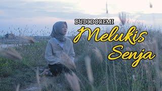 BUDI DOREMI - MELUKIS SENJA (COVER BY ESHELLA OFFICIAL)