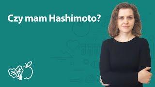 Czy mam Hashimoto? | Joanna Zawadzka | Porady dietetyka klinicznego