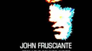 John Frusciante - Lou Bergs/Penetrate Time (Lyrics)