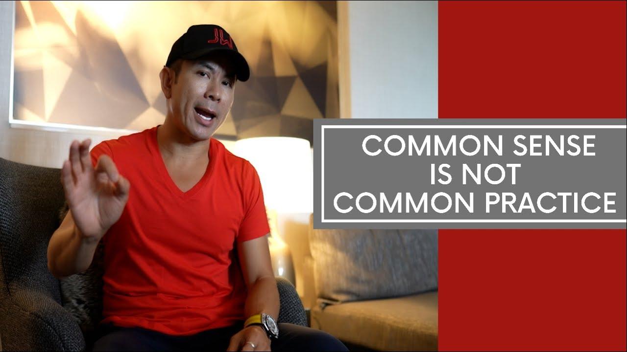 common sense is not common practice