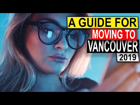 Moving To Vancouver, B.C. Canada (2019)