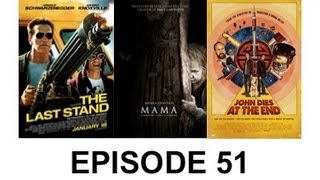 Movie Files Ep. 51 - John Dies at the End/Mama/The Last Stand