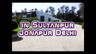 Farm house for rent in Sultanpur Jonapur Delhi