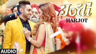 Jodi: Harjot (Full Audio Song) | Randy J | Gurpreet Sony | Latest Punjabi Songs 2018