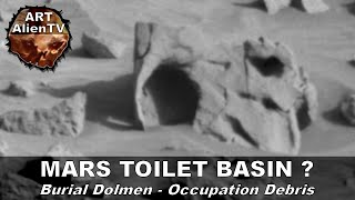 MARS TOILET BASIN & Burial Dolmen ? Occupation Debris. ArtAlienTV