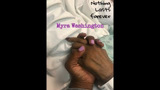 Nothing Lasts Forever - Myra Washington