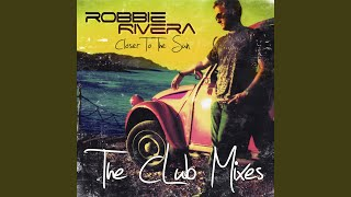 You Got To Make It (Robbie Rivera's Afterhours Dub)