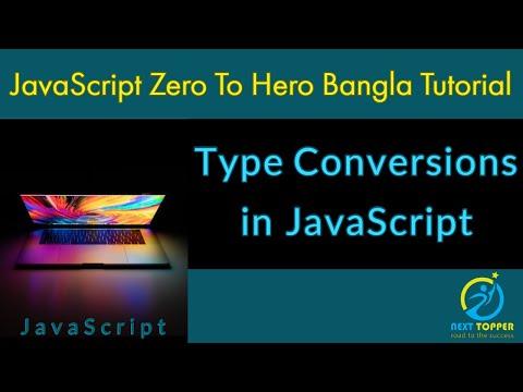 8. Type conversions in Javascript || JS Zero to Hero Bangla Tutorial || Next Topper thumbnail
