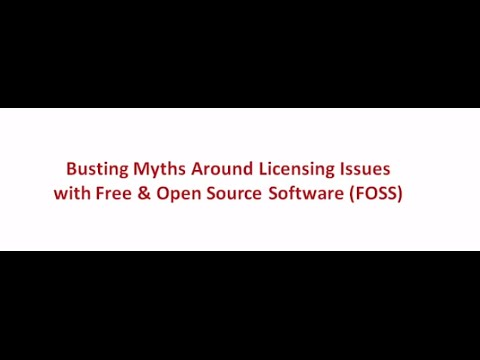 Myth and Reality: Open Source Software & Licensing