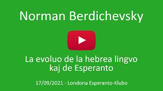 17a de septembro 2021 - Prelego de Norman Berdichevsky
