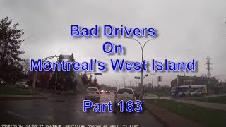 Bad Drivers on Montreal's West Island Part 163