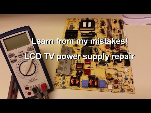 lcd-tv-power-supply-repair---learn-from-my-mistakes